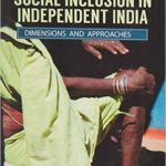Social Inclusion in Independent India