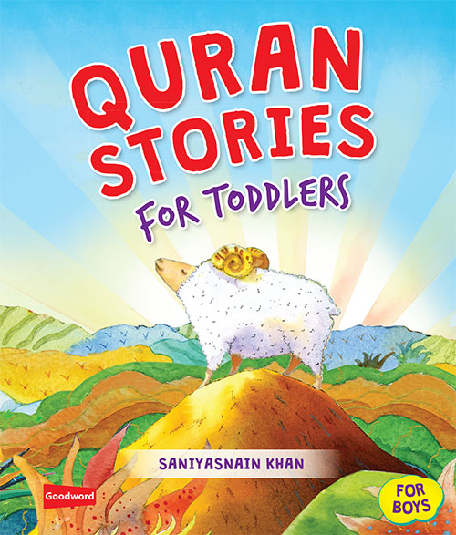 Quran Stories For Toddlers – Islamic Voice