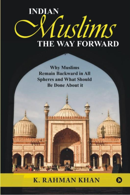 'Indian Muslims – The Way Forward'